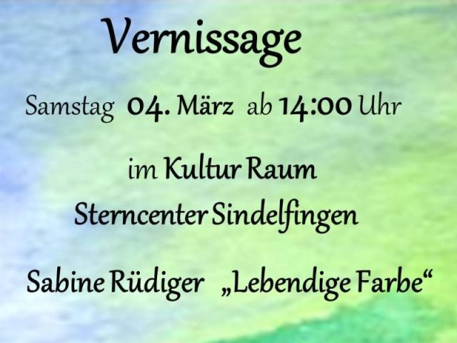 Vernissage am 04.März 14:00 Uhr im Kultur Raum Sterncenter Sindelfingen